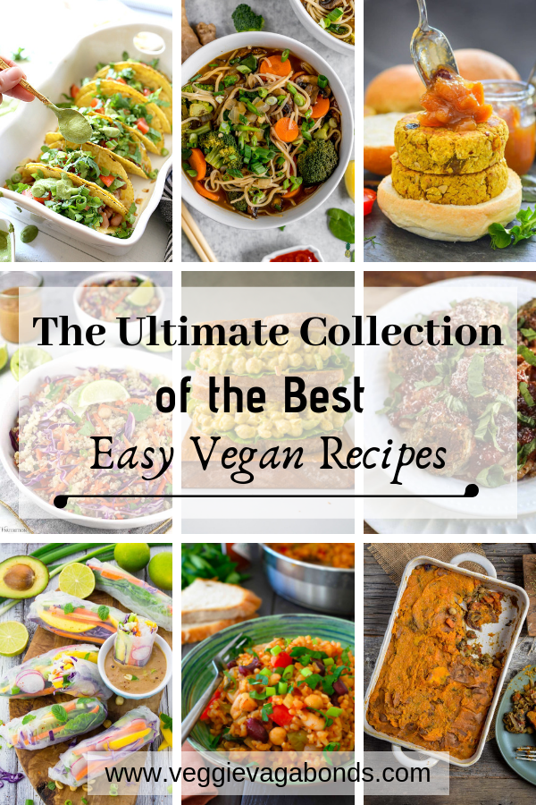The Ultimate Collection of the Best Easy Vegan Recipes