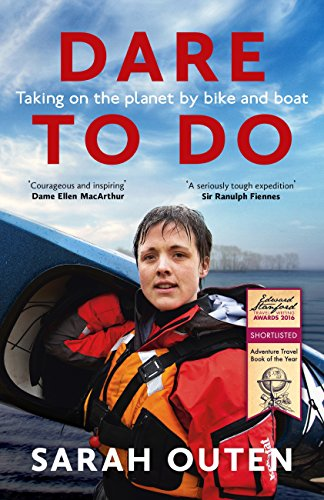 Dare to Do - Sarah Outen