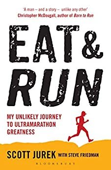 Eat and Run Scott Jurek