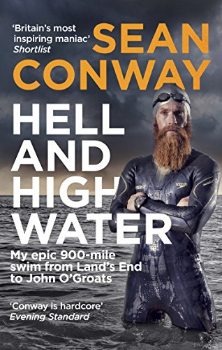 Hell and High Water - Sean Conway